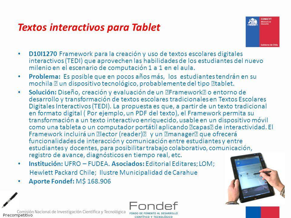 Textos interactivos para Tablet D10I1270 Framework para la creación y uso de textos escolares digitales interactivos (TEDI) que aprovechen las habilid