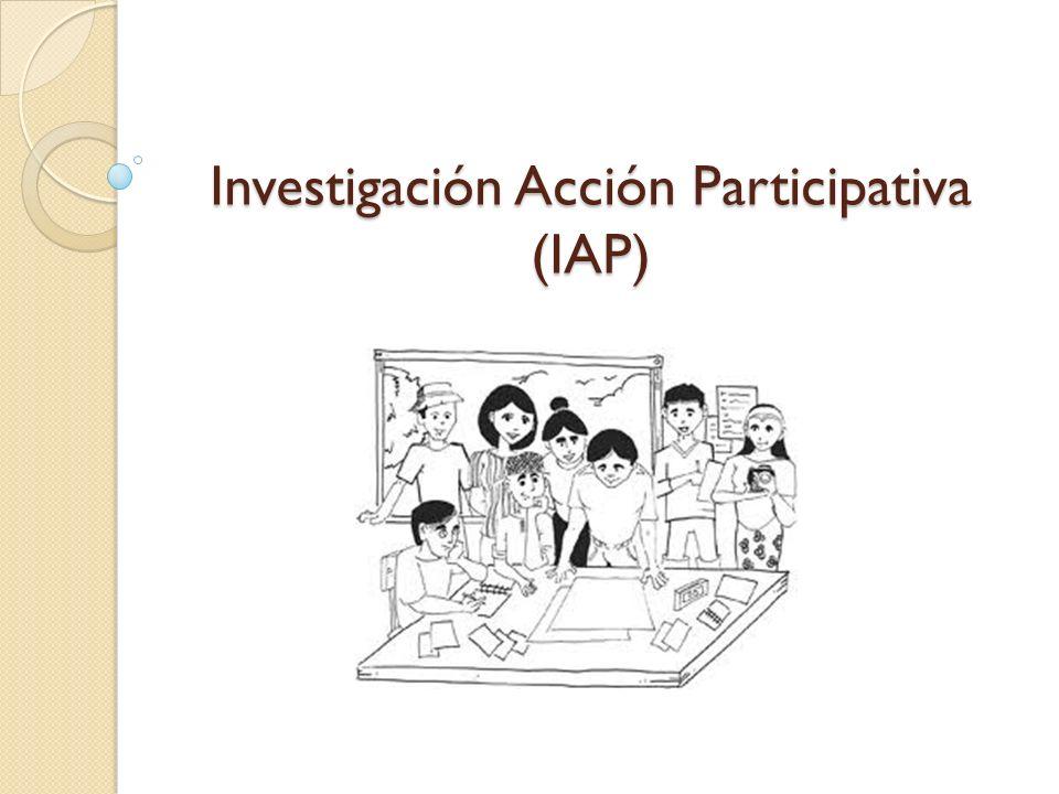 Investigación Acción Participativa (IAP)