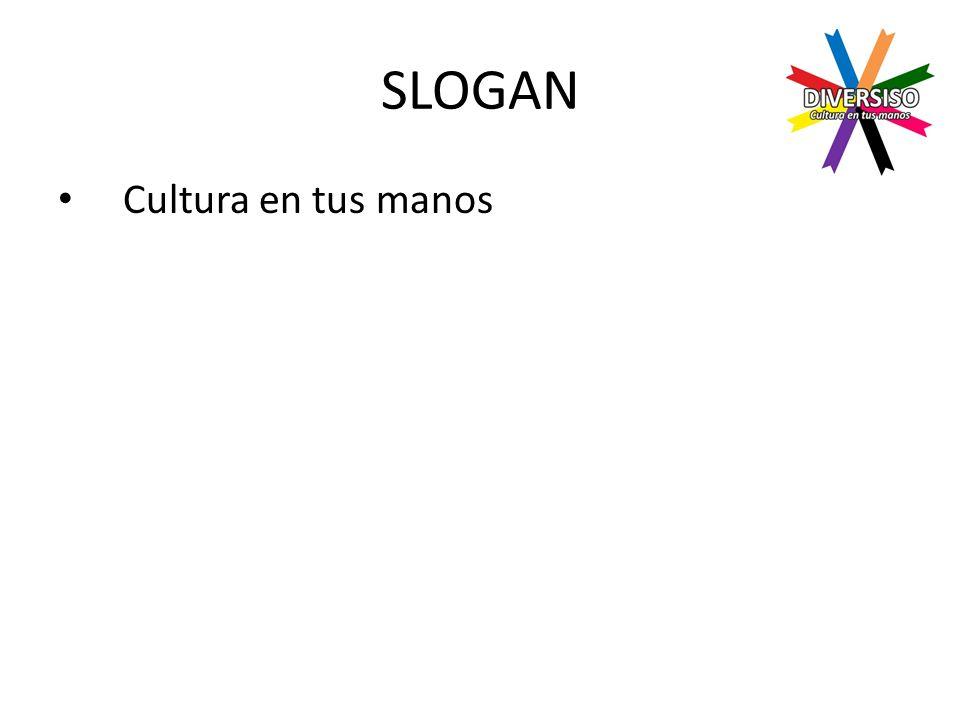 SLOGAN Cultura en tus manos