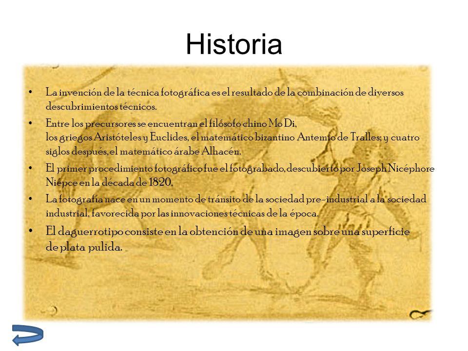 Historia La invención de la técnica fotográfica es el resultado de la combinación de diversos descubrimientos técnicos.