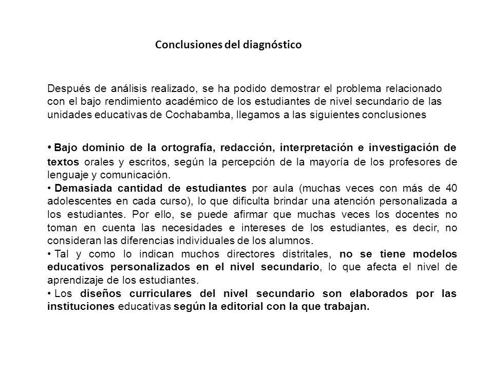 Conclusiones del diagnóstico Bajo dominio de la ortografía, redacción, interpretación e investigación de textos orales y escritos, según la percepción