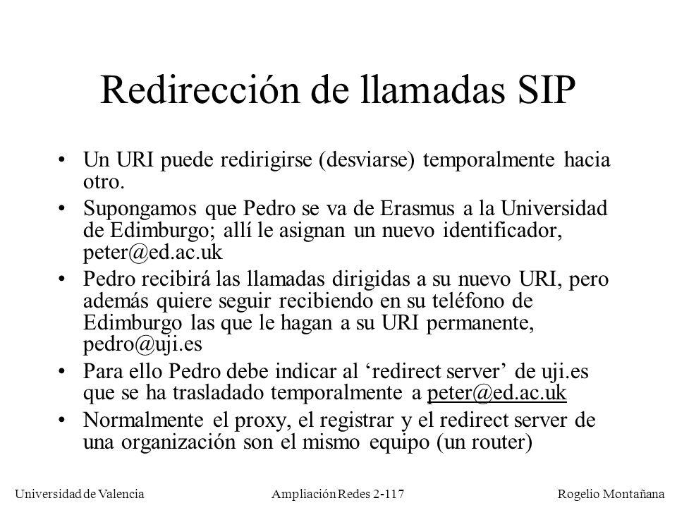 Universidad de Valencia Rogelio Montañana Ampliación Redes 2-116 Llamadas a múltiples agentes Un mismo URI (p.
