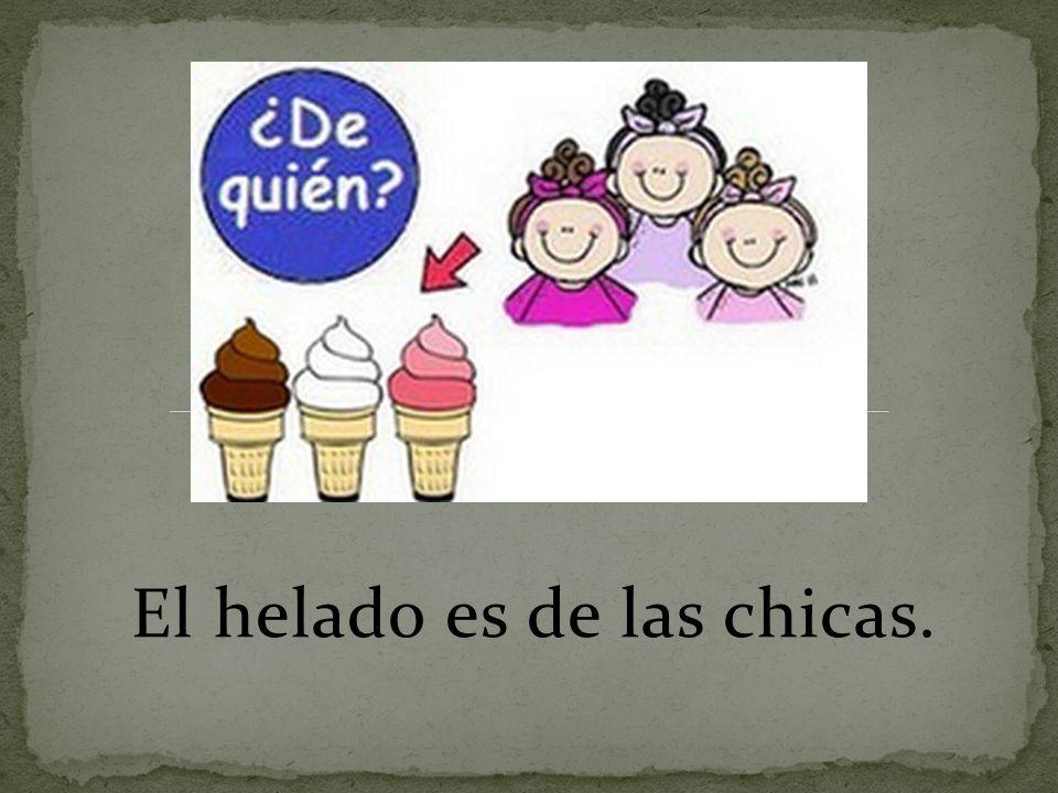 El helado es de las chicas.
