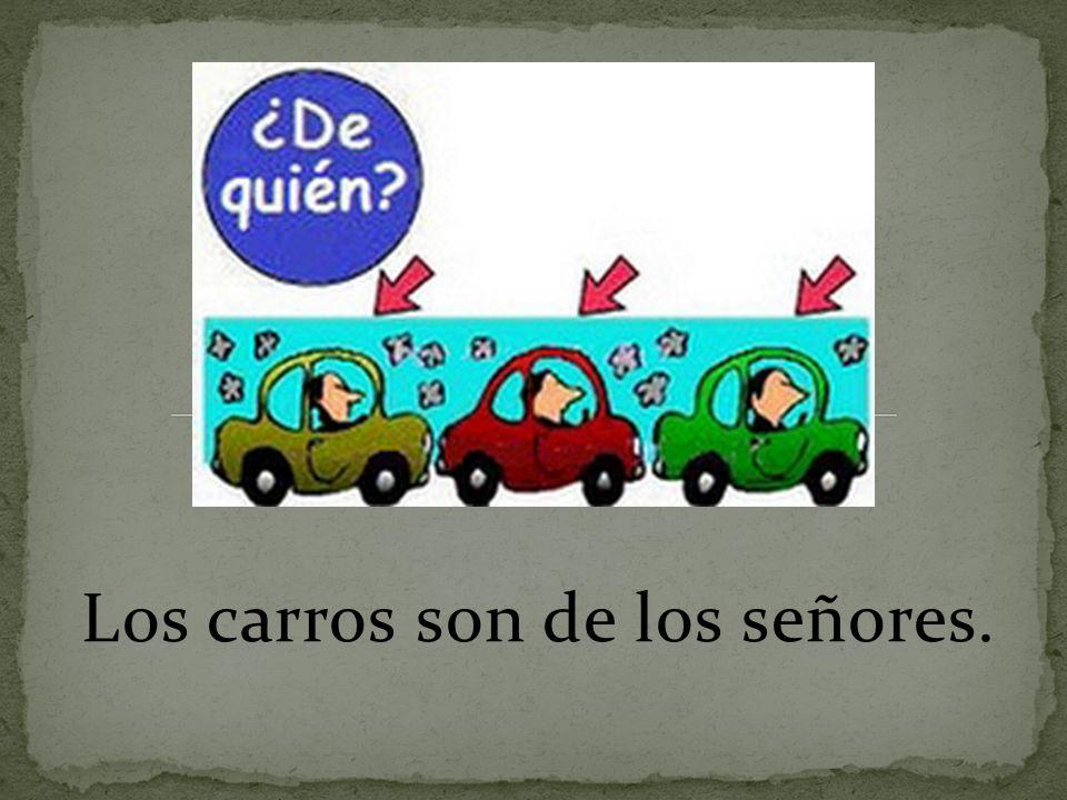 Los carros son de los señores.