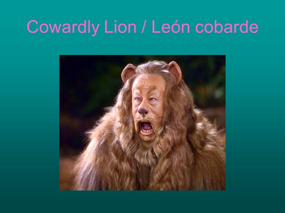 Cowardly Lion / León cobarde