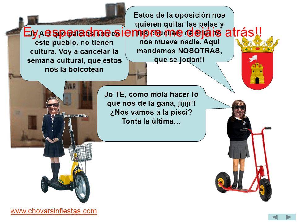 www.chovarsinfiestas.com TE, muy enfadada toma represalias contra P.U (Pueblo Unido) Queremos navegar por internet, ¿por qué está cerrada el aula.