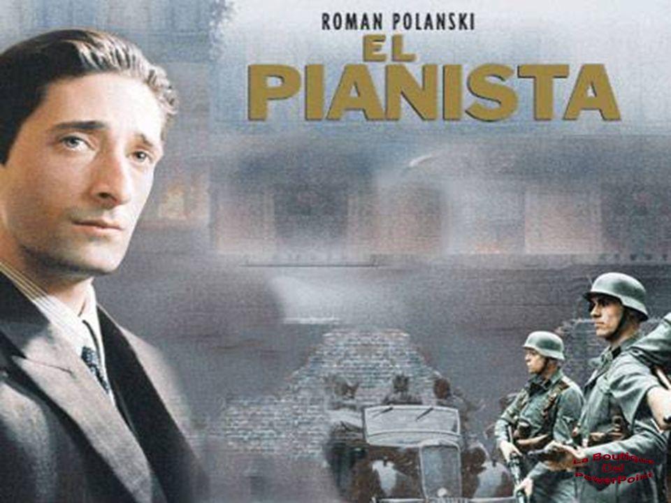 El pianista El pianista es una película del 2002 dirigida por Roman Polański y protagonizada por Adrien Brody y Thomas Kretschmann.