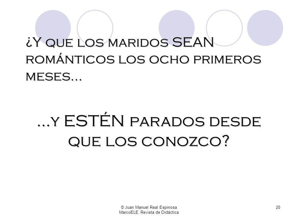 © Juan Manuel Real Espinosa MarcoELE. Revista de Didáctica 19 Yo apuesto a que no. Y vosotros, ¿cómo le explicaríais a la clase que en el barrio donde