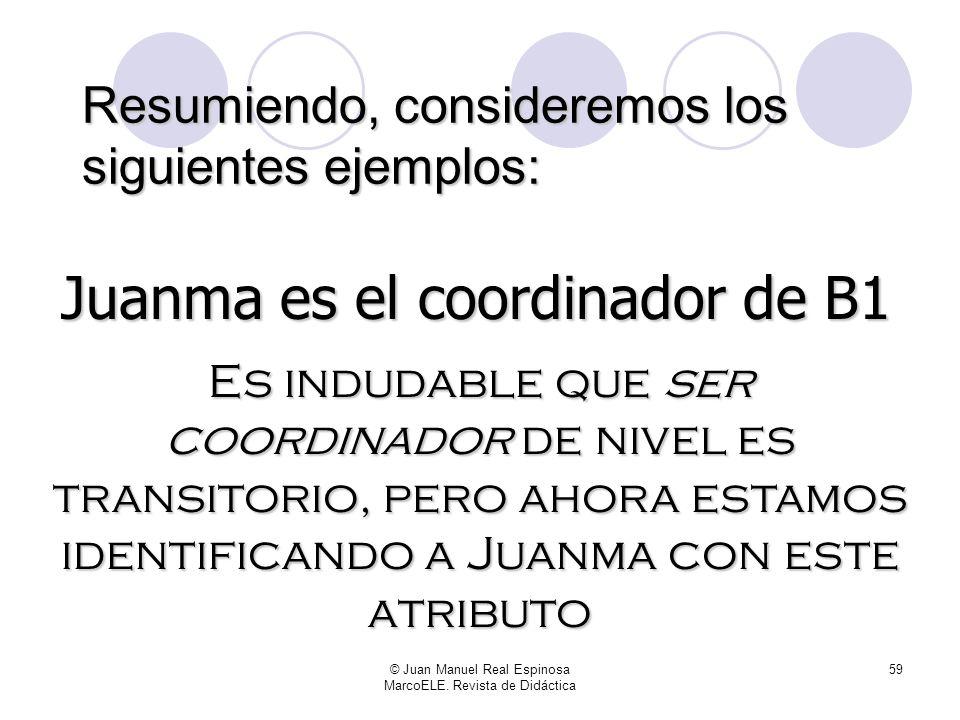 © Juan Manuel Real Espinosa MarcoELE. Revista de Didáctica 58 El médico y el tesorero son la misma persona, y según la mayoría de las confesiones cris