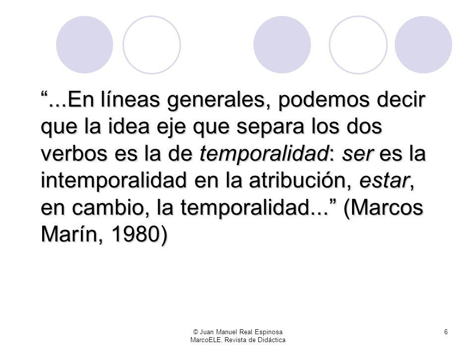 © Juan Manuel Real Espinosa MarcoELE. Revista de Didáctica 5 Estas ideas, no obstante, no han salido de la nada. Son el resultado de la simplificación