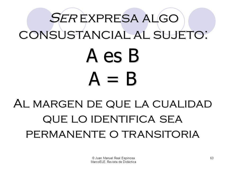 © Juan Manuel Real Espinosa MarcoELE. Revista de Didáctica 62 A la hora de presentar todo esto en clase, es crucial no caer en el error de usar la pal