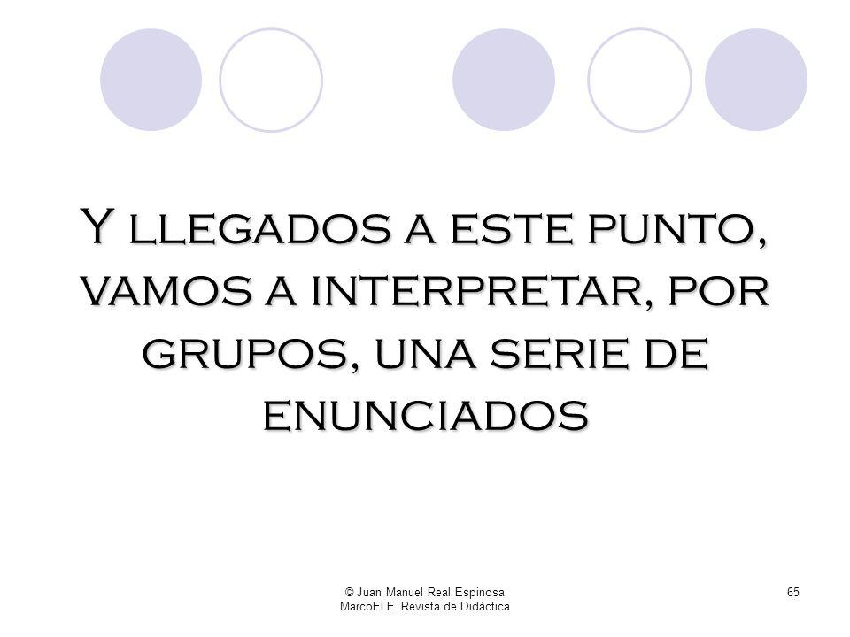 © Juan Manuel Real Espinosa MarcoELE. Revista de Didáctica 64 A > B En cambio, Estar expresa algo circunstancial al sujeto: A experimenta B A ha llega