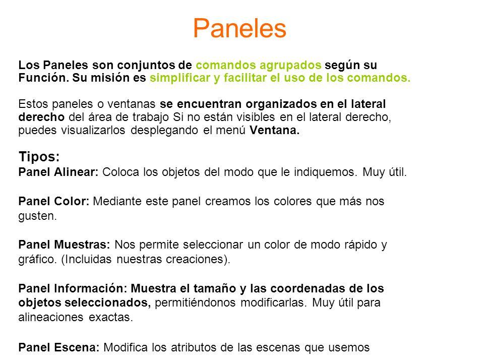 Paneles Los Paneles son conjuntos de comandos agrupados según su Función. Su misión es simplificar y facilitar el uso de los comandos. Estos paneles o