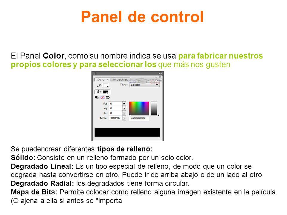 Panel de control El Panel Color, como su nombre indica se usa para fabricar nuestros propios colores y para seleccionar los que más nos gusten Se pued