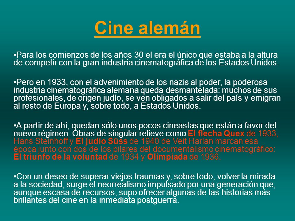 Cine alemán Para los comienzos de los años 30 el era el único que estaba a la altura de competir con la gran industria cinematográfica de los Estados