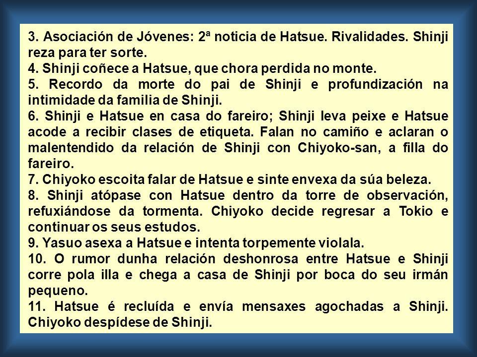 12.A nai de Shinji acode a falar co pai de Hatsue, quen non a reci- be.