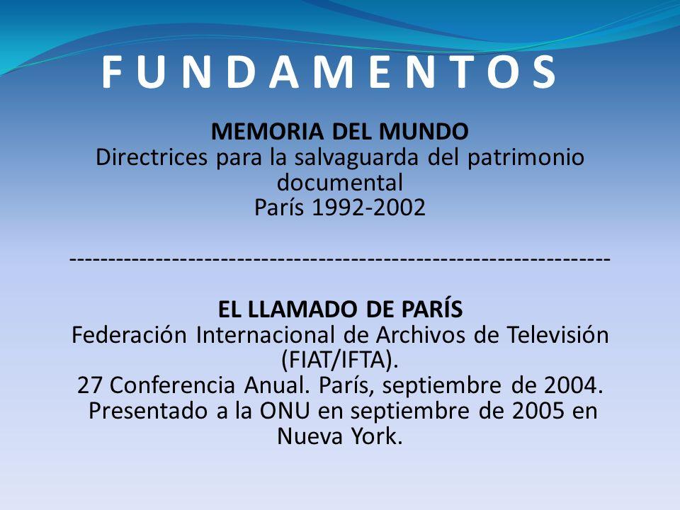 MEMORIA DEL MUNDO Directrices para la salvaguarda del patrimonio documental París 1992-2002 ----------------------------------------------------------