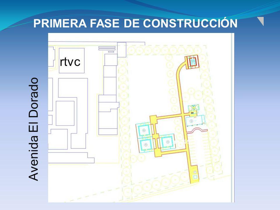 PRIMERA FASE DE CONSTRUCCIÓN rtvc Avenida El Dorado Cra. 46