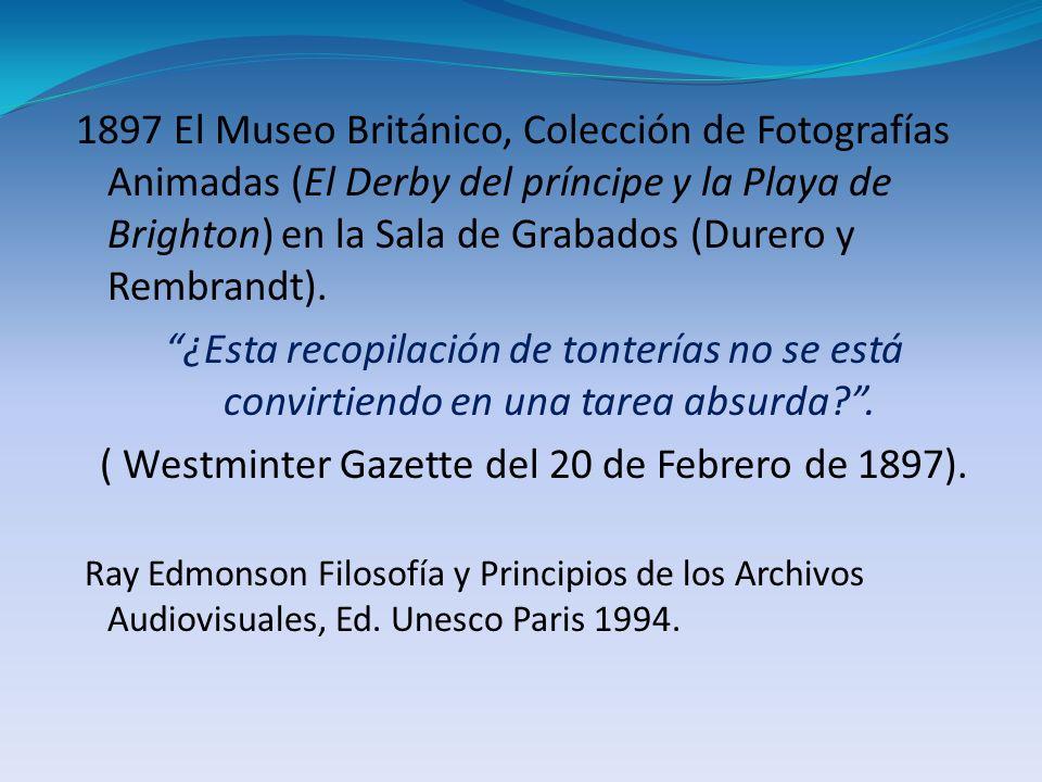 1897 El Museo Británico, Colección de Fotografías Animadas (El Derby del príncipe y la Playa de Brighton) en la Sala de Grabados (Durero y Rembrandt).