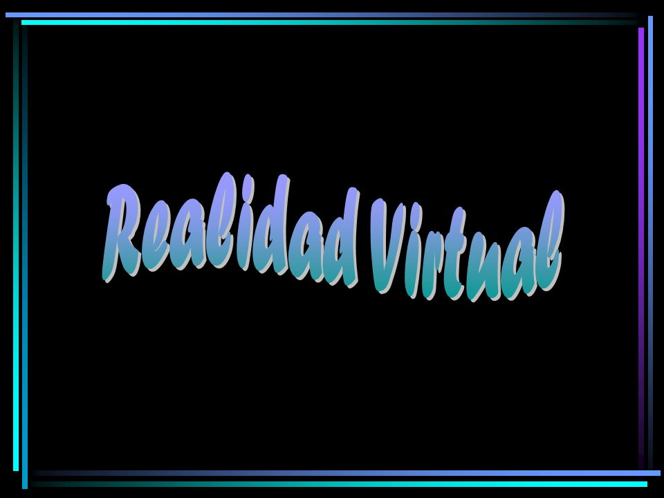 ¿Qué es Realidad Virtual.
