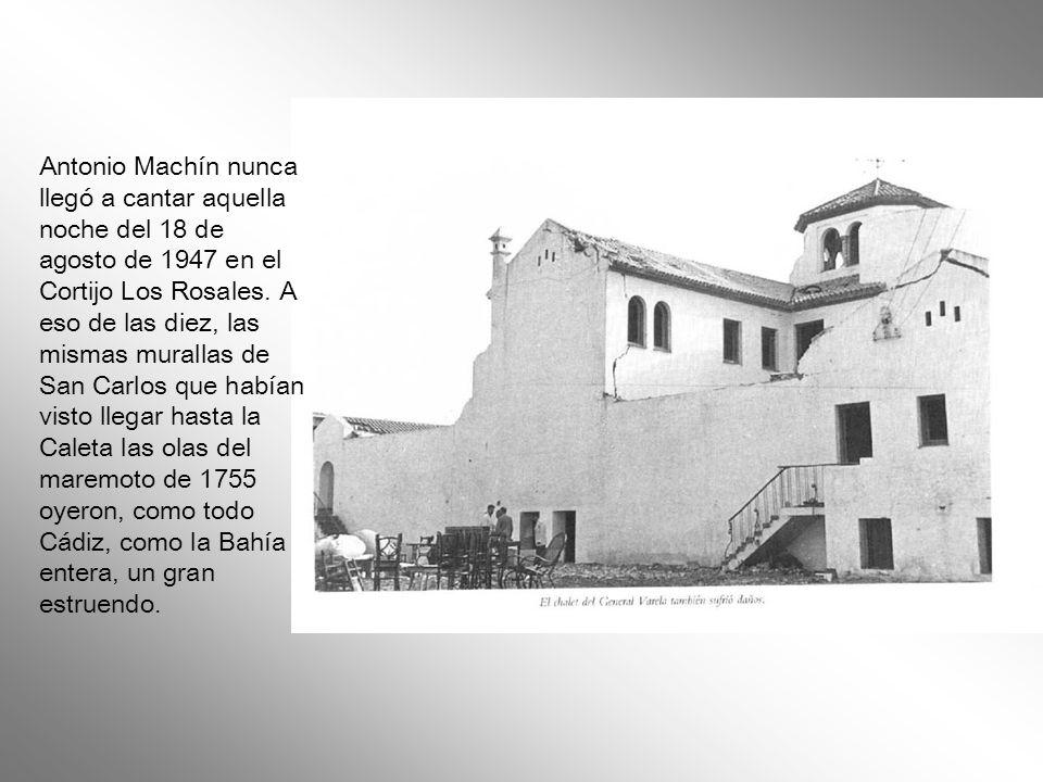 Antonio Machin iba a llevar aquella noche sus gardenias y sus angelitos negros a la orilla del mar de los boleros, al Cortijo Los Rosales de Cádiz, un