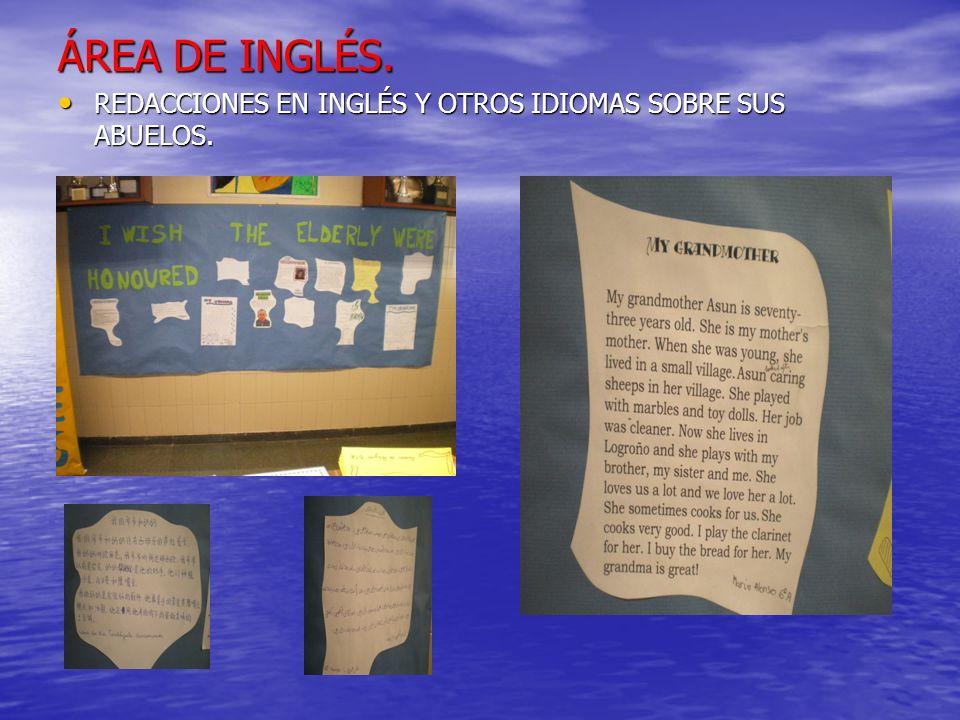ÁREA DE INGLÉS.REDACCIONES EN INGLÉS Y OTROS IDIOMAS SOBRE SUS ABUELOS.
