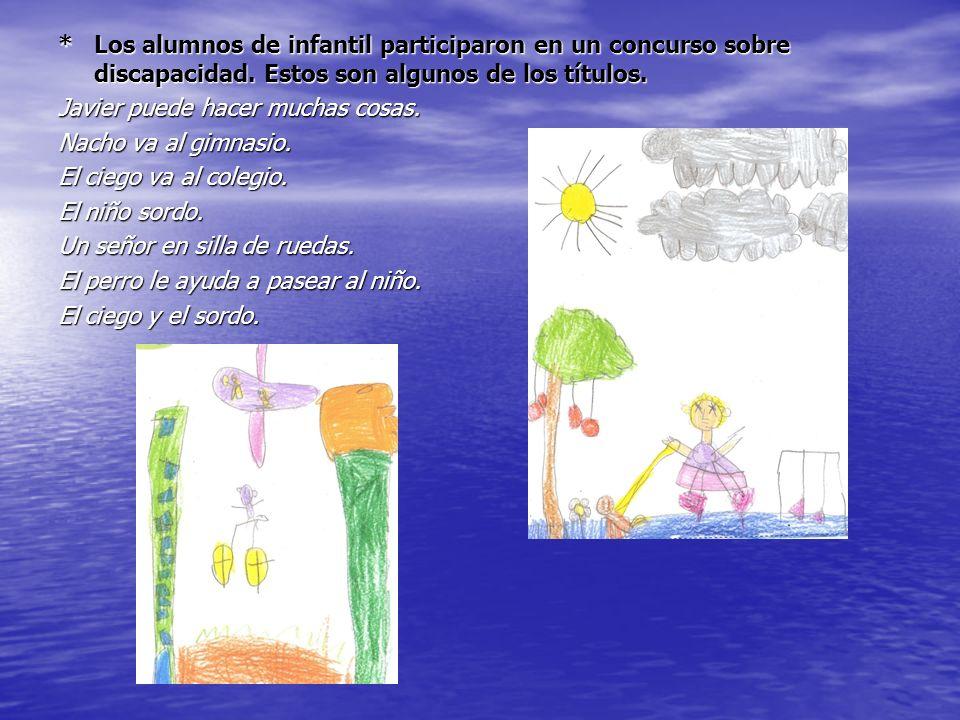 * Los alumnos de infantil participaron en un concurso sobre discapacidad.