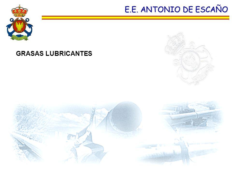 E.E. ANTONIO DE ESCAÑO GRASAS LUBRICANTES
