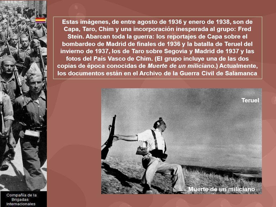 Estas imágenes, de entre agosto de 1936 y enero de 1938, son de Capa, Taro, Chim y una incorporación inesperada al grupo: Fred Stein.