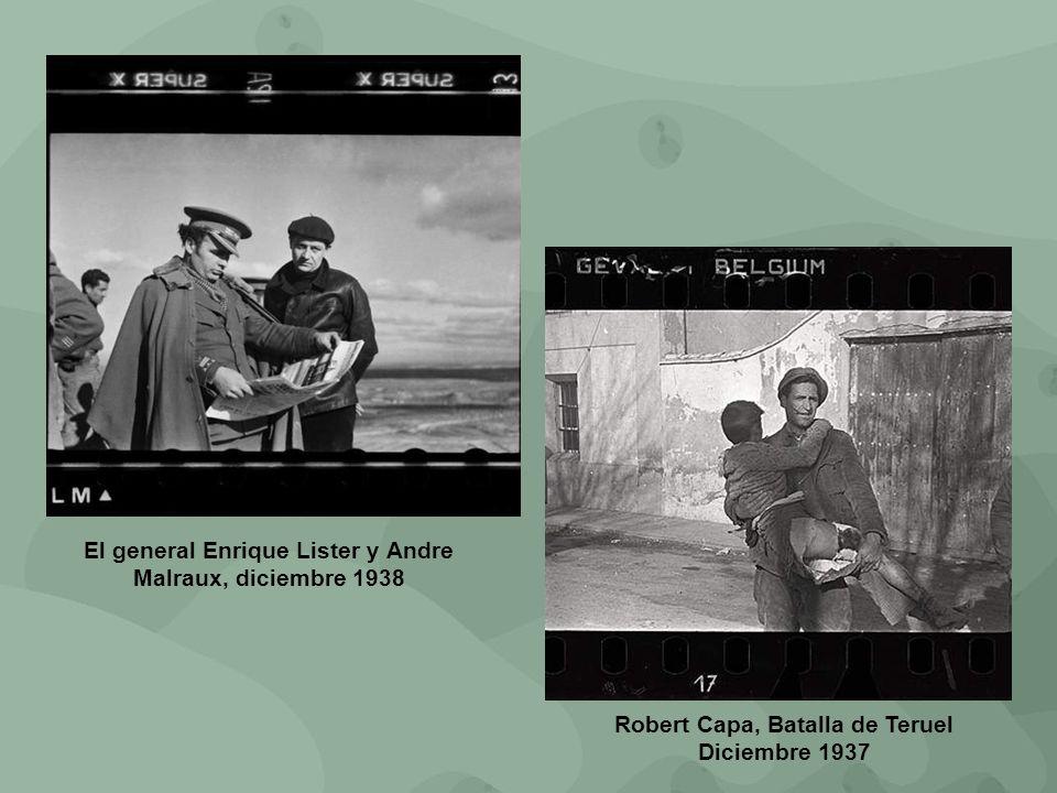 Robert Capa, Batalla de Teruel Diciembre 1937 El general Enrique Lister y Andre Malraux, diciembre 1938