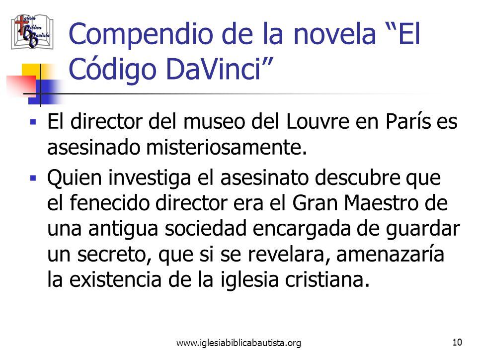 (787) 890-0118 www.iglesiabiblicabautista.org Iglesia Bíblica Bautista de Aguadilla Compendio de la novela El Código DaVinci