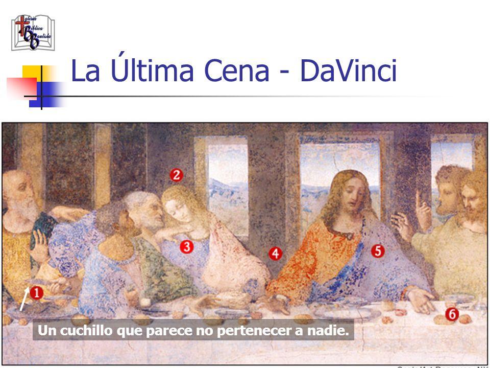 www.iglesiabiblicabautista.org 17 La Última Cena - DaVinci