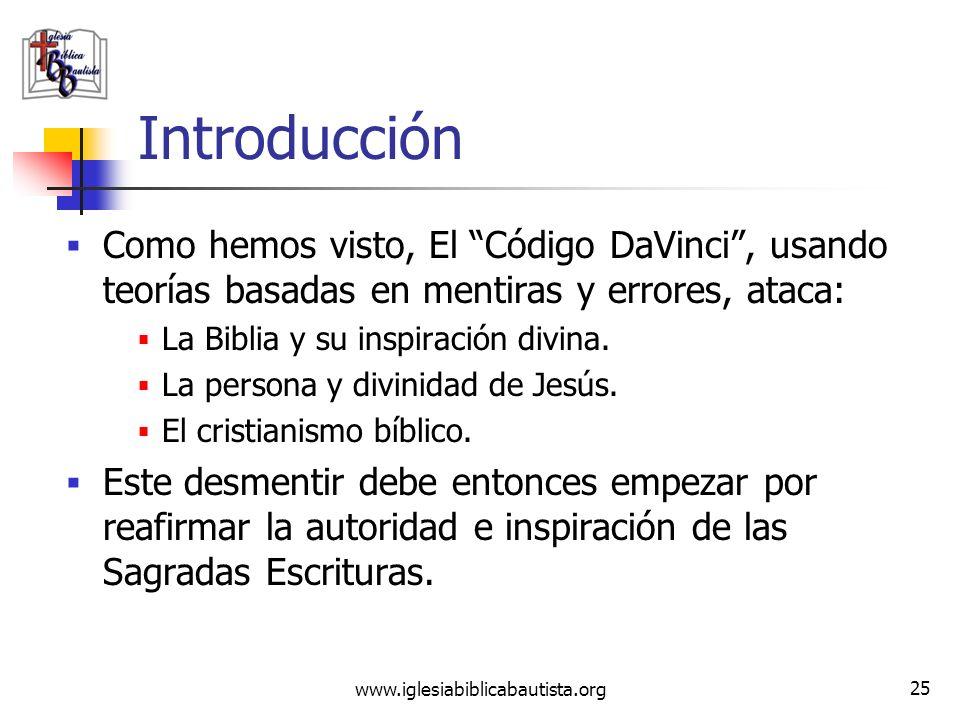 www.iglesiabiblicabautista.org 24 Compendio de la novela El Código DaVinci Estas hipótesis no son nuevas. ¿Por qué entonces es necesario responder a e