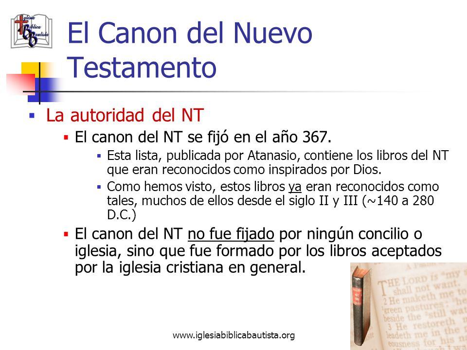 www.iglesiabiblicabautista.org 41 El Canon del Nuevo Testamento La autoridad del NT La carta de Santiago, la segunda carta de Pedro y el Apocalipsis d
