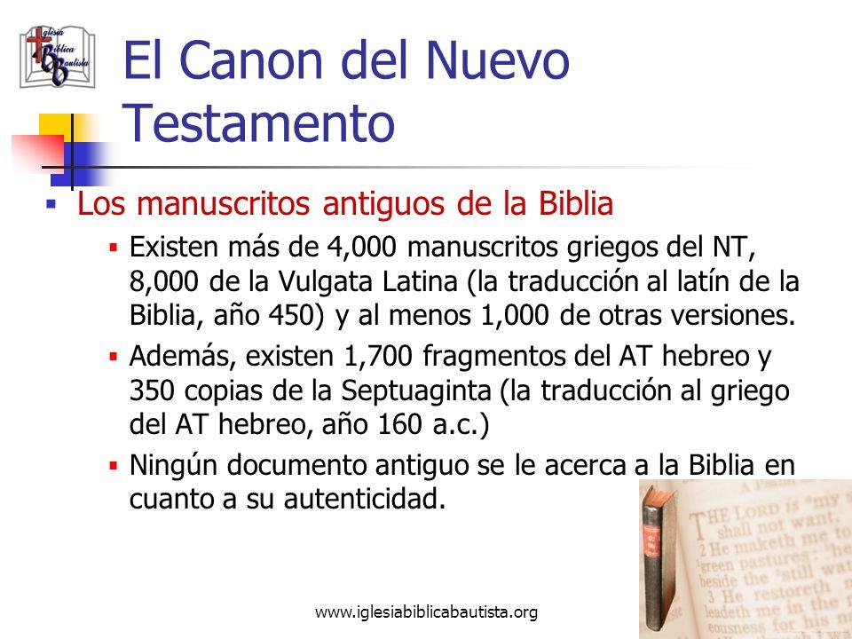 www.iglesiabiblicabautista.org 42 El Canon del Nuevo Testamento La autoridad del NT El canon del NT se fijó en el año 367. Esta lista, publicada por A