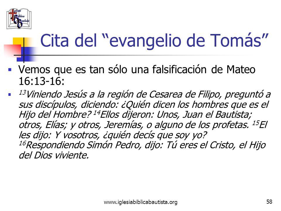 www.iglesiabiblicabautista.org 57 Cita del evangelio de Tomás 13. Dijo Jesús a sus discípulos: «Haced una comparación y decidme a quién me parezco». D