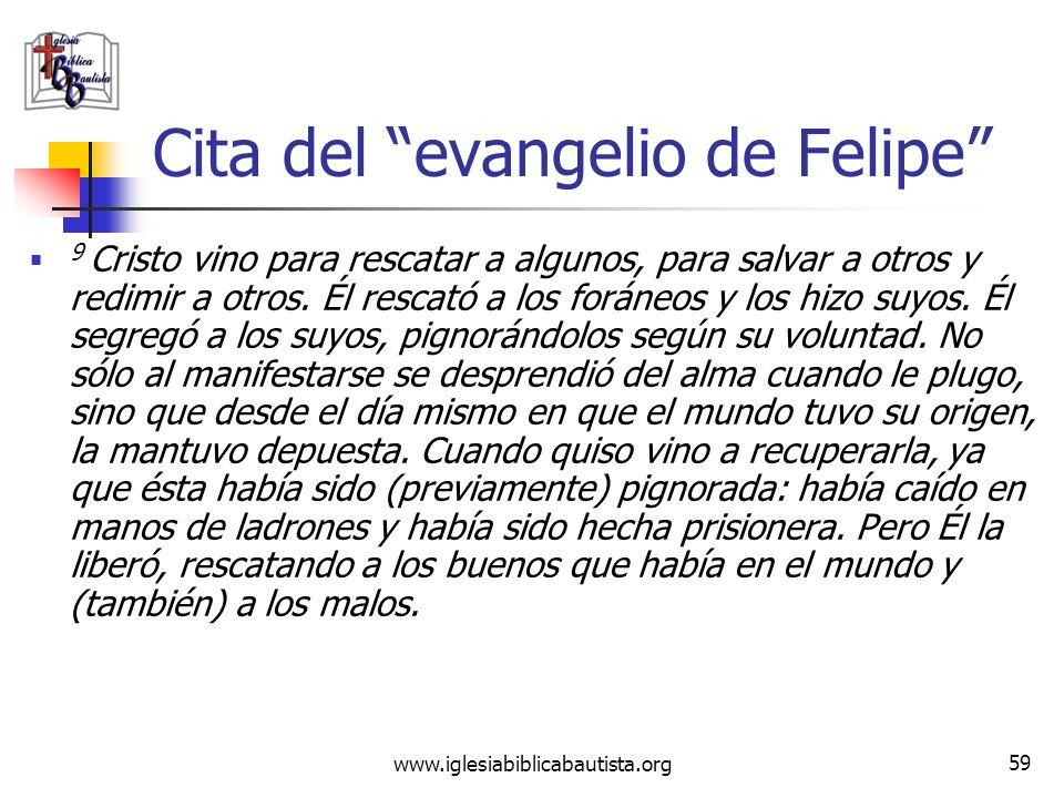 www.iglesiabiblicabautista.org 58 Cita del evangelio de Tomás Vemos que es tan sólo una falsificación de Mateo 16:13-16: 13 Viniendo Jesús a la región