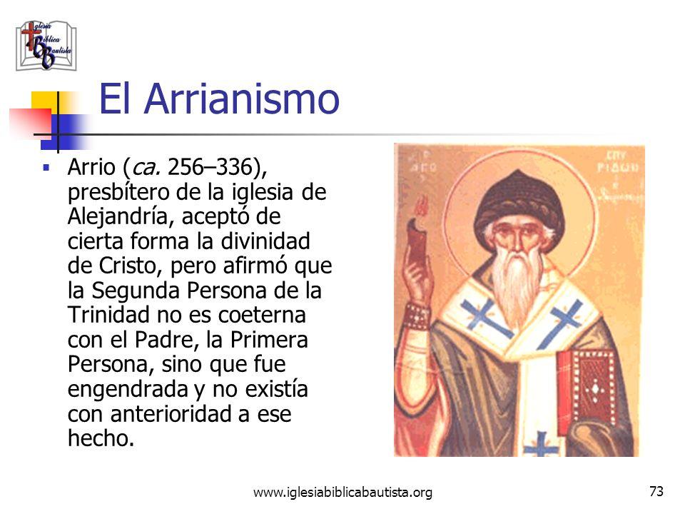 (787) 890-0118 www.iglesiabiblicabautista.org Iglesia Bíblica Bautista de Aguadilla El Arrianismo