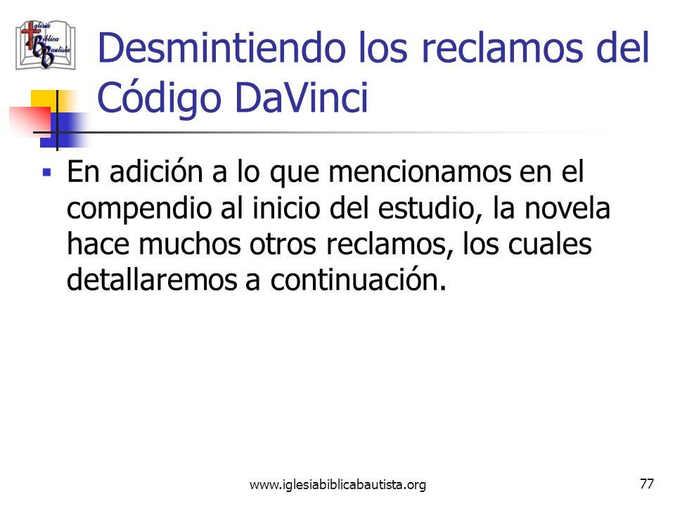 (787) 890-0118 www.iglesiabiblicabautista.org Iglesia Bíblica Bautista de Aguadilla Desmintiendo los reclamos del Código DaVinci