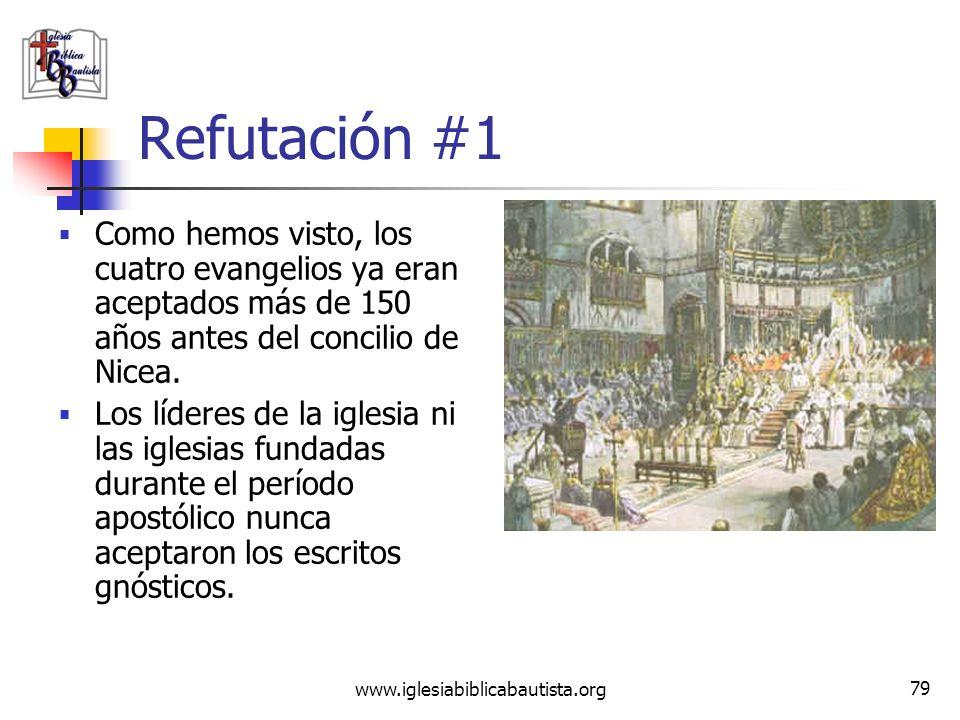 www.iglesiabiblicabautista.org 78 Reclamo #1 Los cuatro evangelios son fraudes impuestos por el Emperador Constantino y los teólogos del Concilio de N