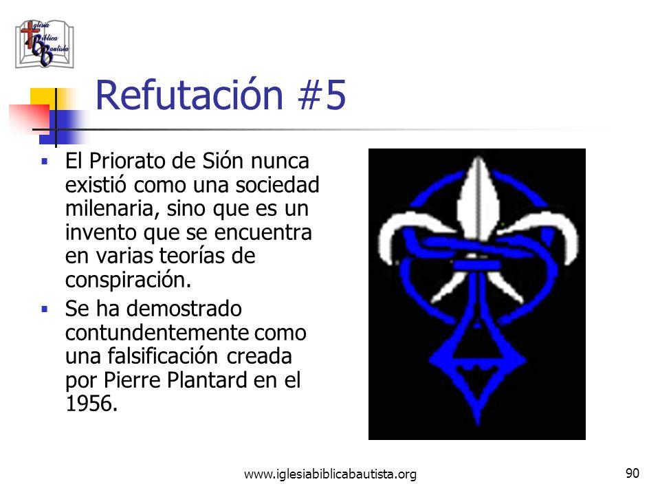 www.iglesiabiblicabautista.org 89 Reclamo #5 La verdad ha sido guardada por siglos por una sociedad secreta (el Priorato de Sión) a quien pertenecía L
