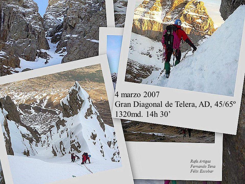 4 marzo 2007 Gran Diagonal de Telera, AD, 45/65º 1320md.