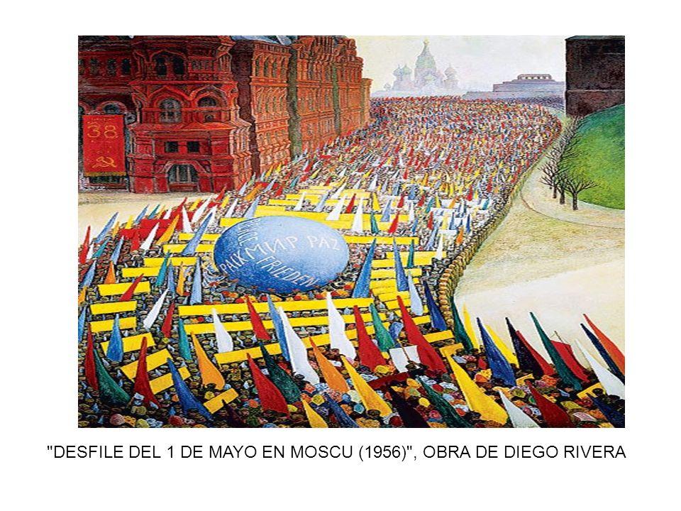DESFILE DEL 1 DE MAYO EN MOSCU (1956) , OBRA DE DIEGO RIVERA DESFILE DEL 1 DE MAYO EN MOSCU (1956) , OBRA DE DIEGO RIVERA DESFILE DEL 1 DE MAYO EN MOSCU (1956) , OBRA DE DIEGO RIVERA