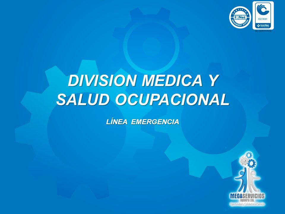 DIVISION MEDICA Y SALUD OCUPACIONAL LÍNEA EMERGENCIA