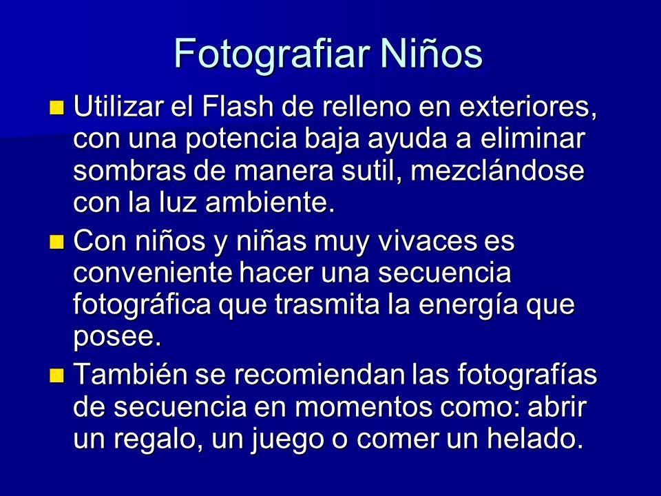 Fotografiar Niños Utilizar el Flash de relleno en exteriores, con una potencia baja ayuda a eliminar sombras de manera sutil, mezclándose con la luz ambiente.