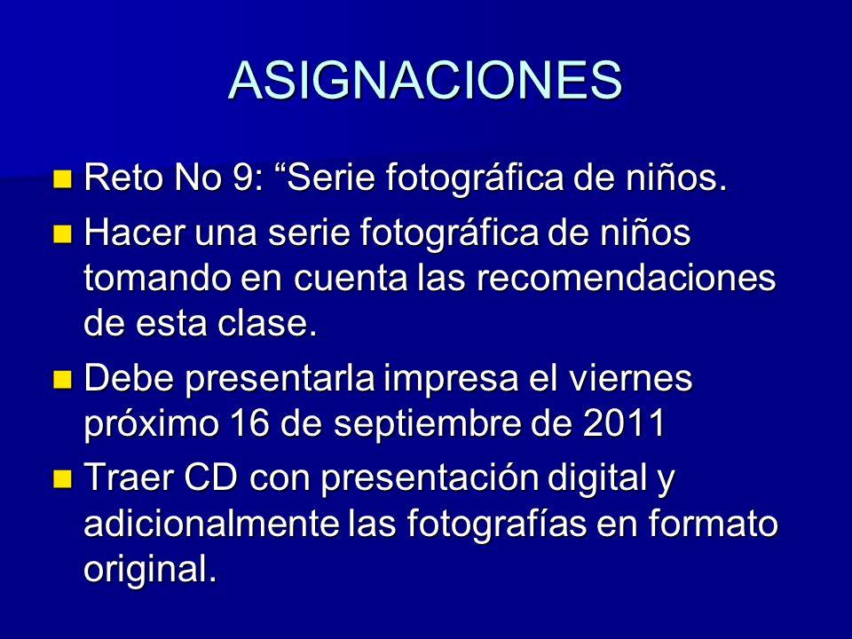 ASIGNACIONESASIGNACIONES Reto No 9: Serie fotográfica de niños.