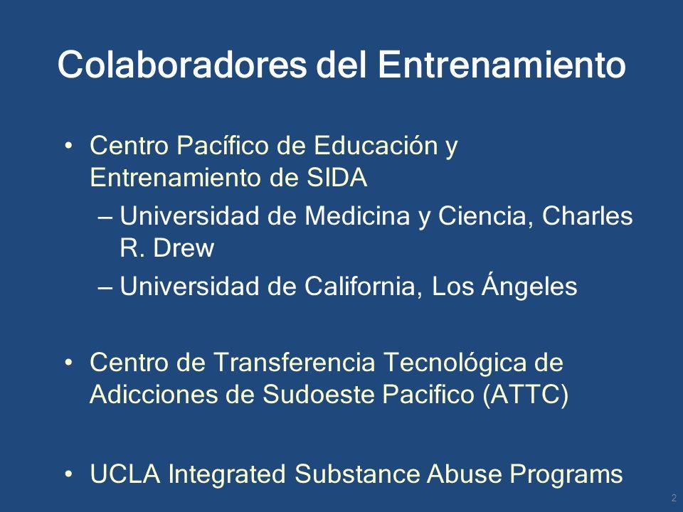 Colaboradores del Entrenamiento Centro Pacífico de Educación y Entrenamiento de SIDA – Universidad de Medicina y Ciencia, Charles R. Drew – Universida