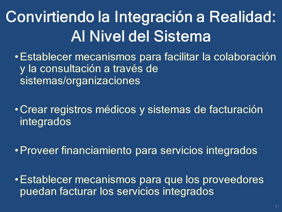 Establecer mecanismos para facilitar la colaboración y la consultación a través de sistemas/organizaciones Crear registros médicos y sistemas de factu
