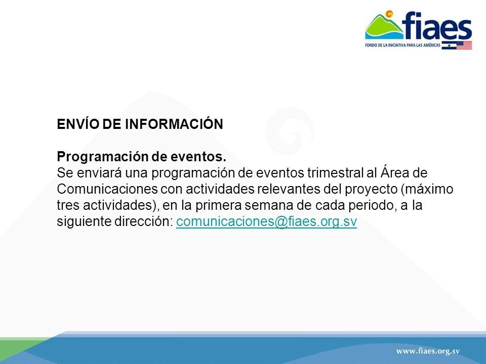 ENVÍO DE INFORMACIÓN Programación de eventos.