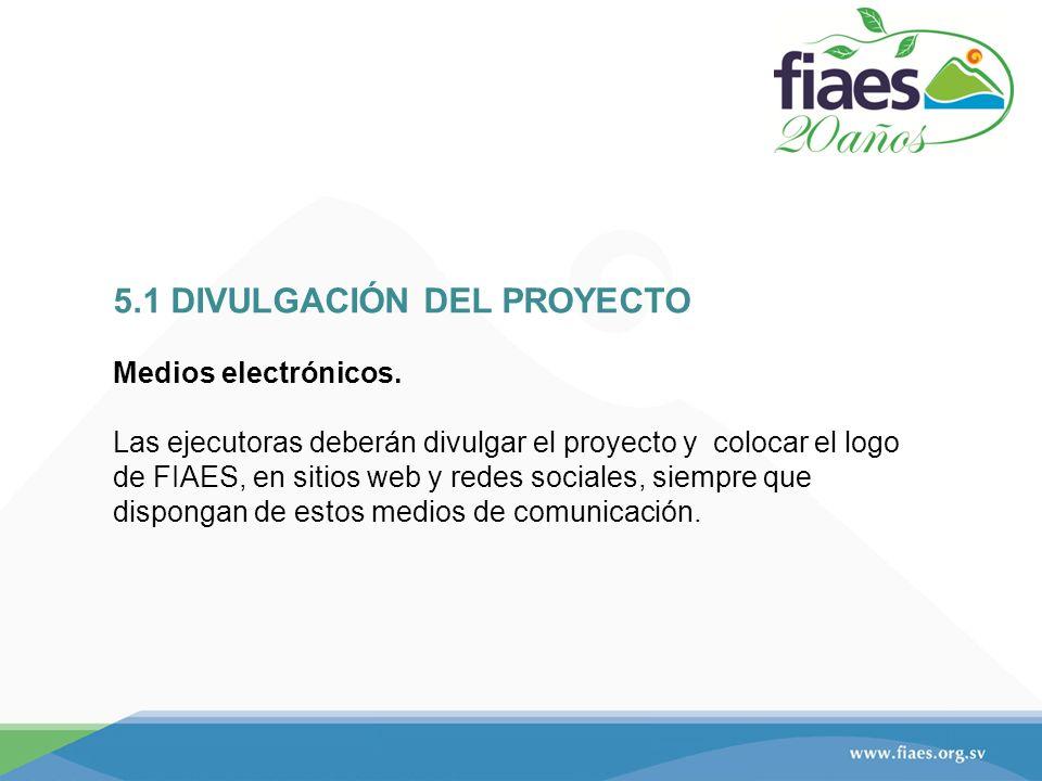5.1 DIVULGACIÓN DEL PROYECTO Medios electrónicos.